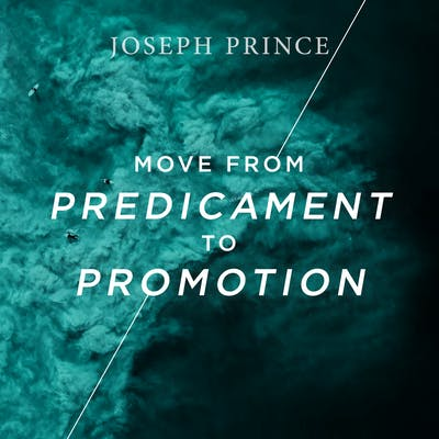 Move From Predicament To Promotion (23 May 2018) by Joseph Prince