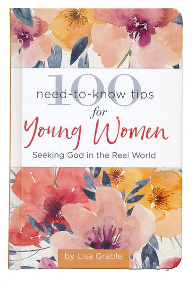 ROCKONLINE | New Creation Church | NCC | Joseph Prince | ROCK Bookshop | ROCK Bookstore | Star Vista | 100 Need-to-Know Tips for Young Women | Hardcover | Free delivery for Singapore Orders above $50.