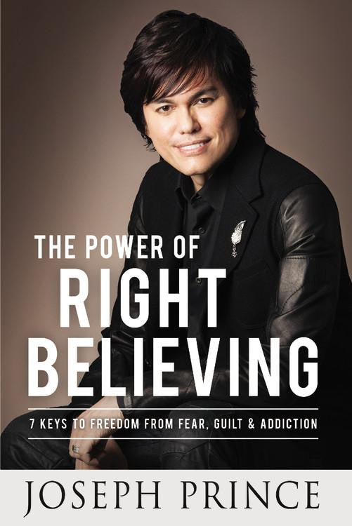 ROCKONLINE | New Creation Church | Joseph Prince | ROCK Bookshop | NCC | Christian Living |  The Power Of Right Believing (Hardcover) | Free shipping for Singapore orders above $50
