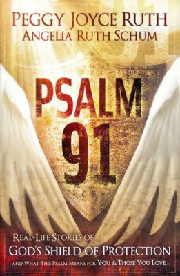Psalm 91: Real-Life Stories of God's Shield of Protection