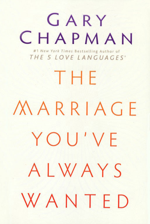 ROCKONLINE | New Creation Church | NCC | Joseph Prince | ROCK Bookshop | ROCK Bookstore | Star Vista | The Marriage You've Always Wanted | Marriage | Relationship | Gary Chapman | Free delivery for Singapore Orders above $50.