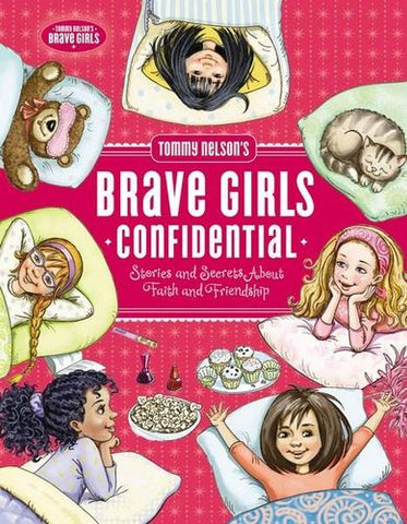 ROCKONLINE | New Creation Church | NCC | Joseph Prince | ROCK Bookshop | ROCK Bookstore | Star Vista | Children | Girls | Christian Living  | Tommy Nelson's Brave Girls Confidential: Stories and Secrets about Faith and Friendship | Free delivery for Singapore orders above $50.