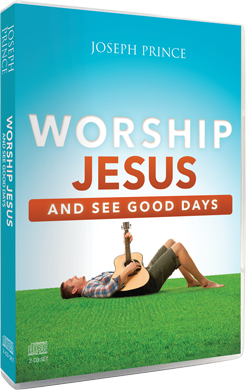 Worship Jesus And See Good Days