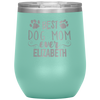 Personalized Best Dog Mom 12oz Stemless Wine Cup