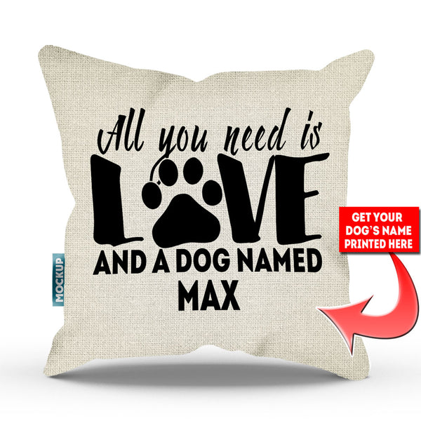 c139db26ecc Personalized All You Need is Love and a Dog Named - Throw Pillow Cover -  Mostly Paws
