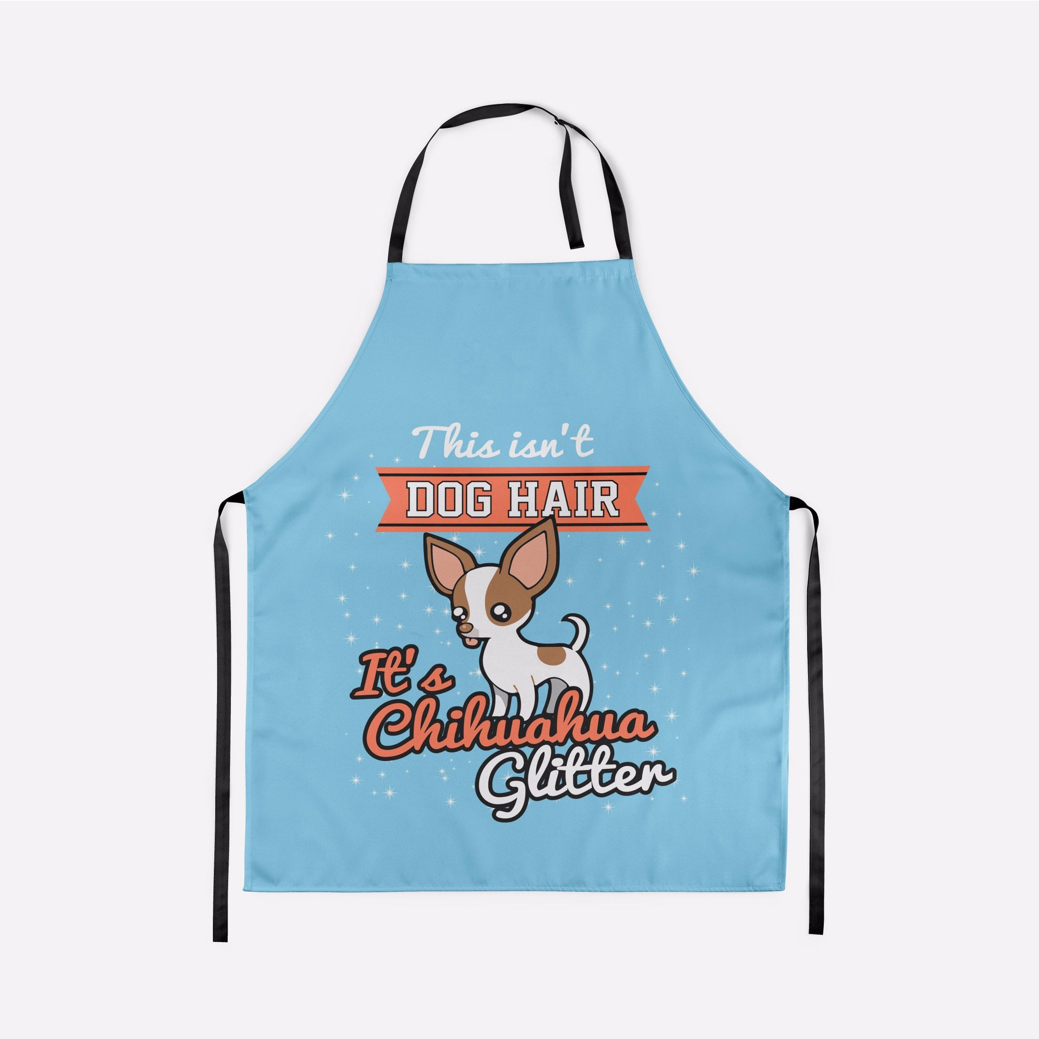 This Isn't Dog Hair It's Chihuahua Glitter Apron