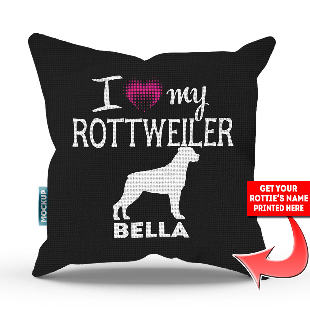 "Personalized I Love My Rottweiler Throw Pillow Cover - 18"" x 18"""