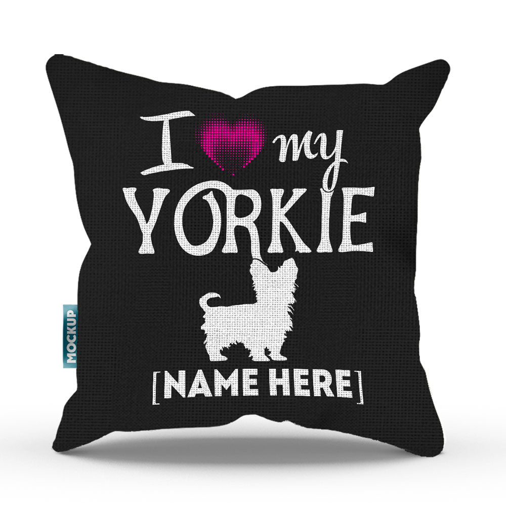 "Personalized I Love My Yorkshire Terrier Throw Pillow Cover - 18"" x 18"""