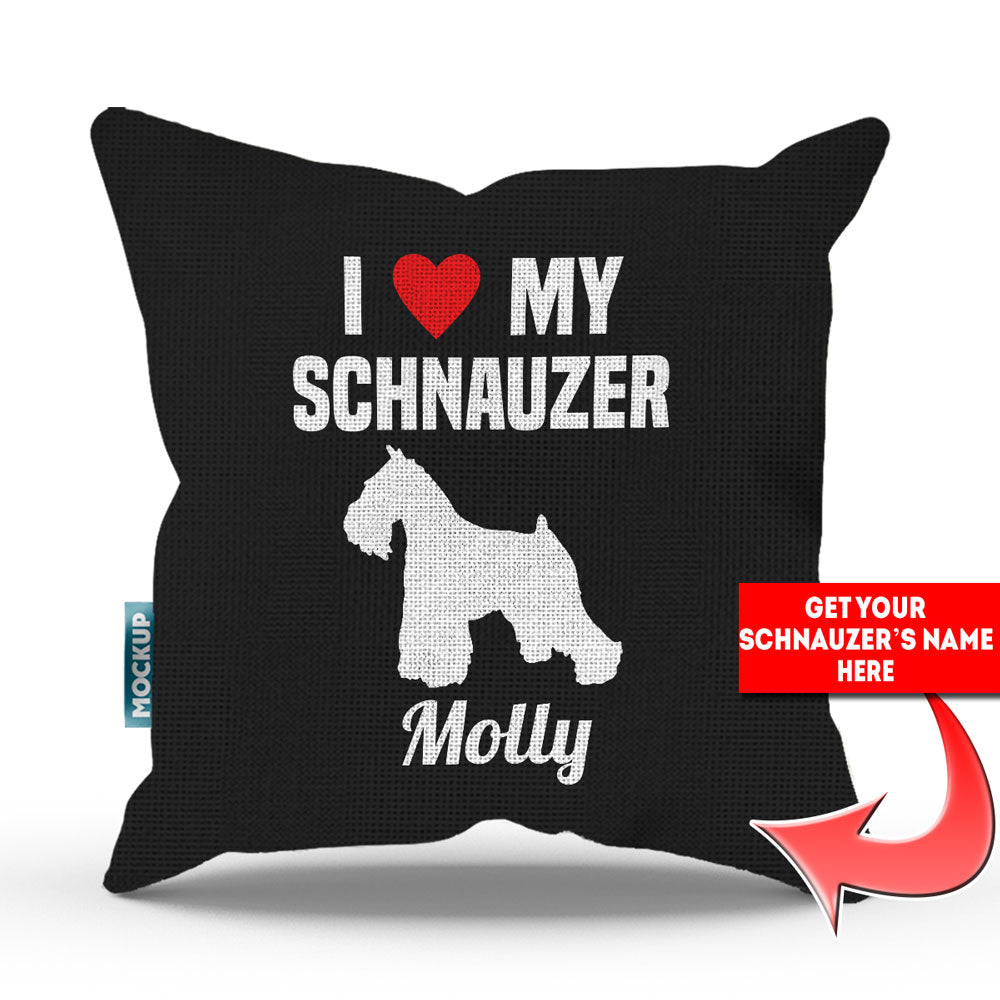 "Personalized I Love My Schnauzer Throw Pillow Cover - 18"" x 18"""