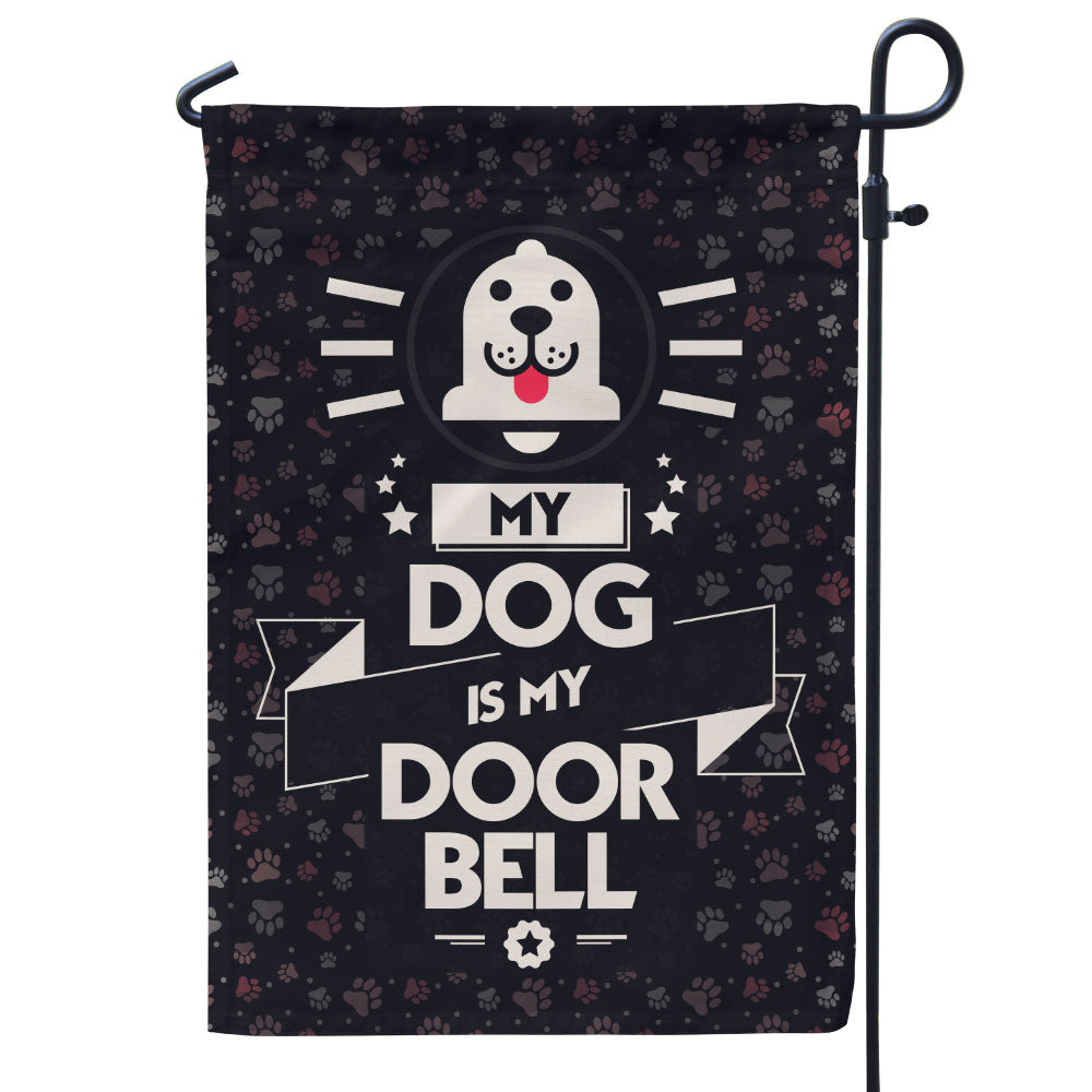 My Dogs Are My DoorBell Flag