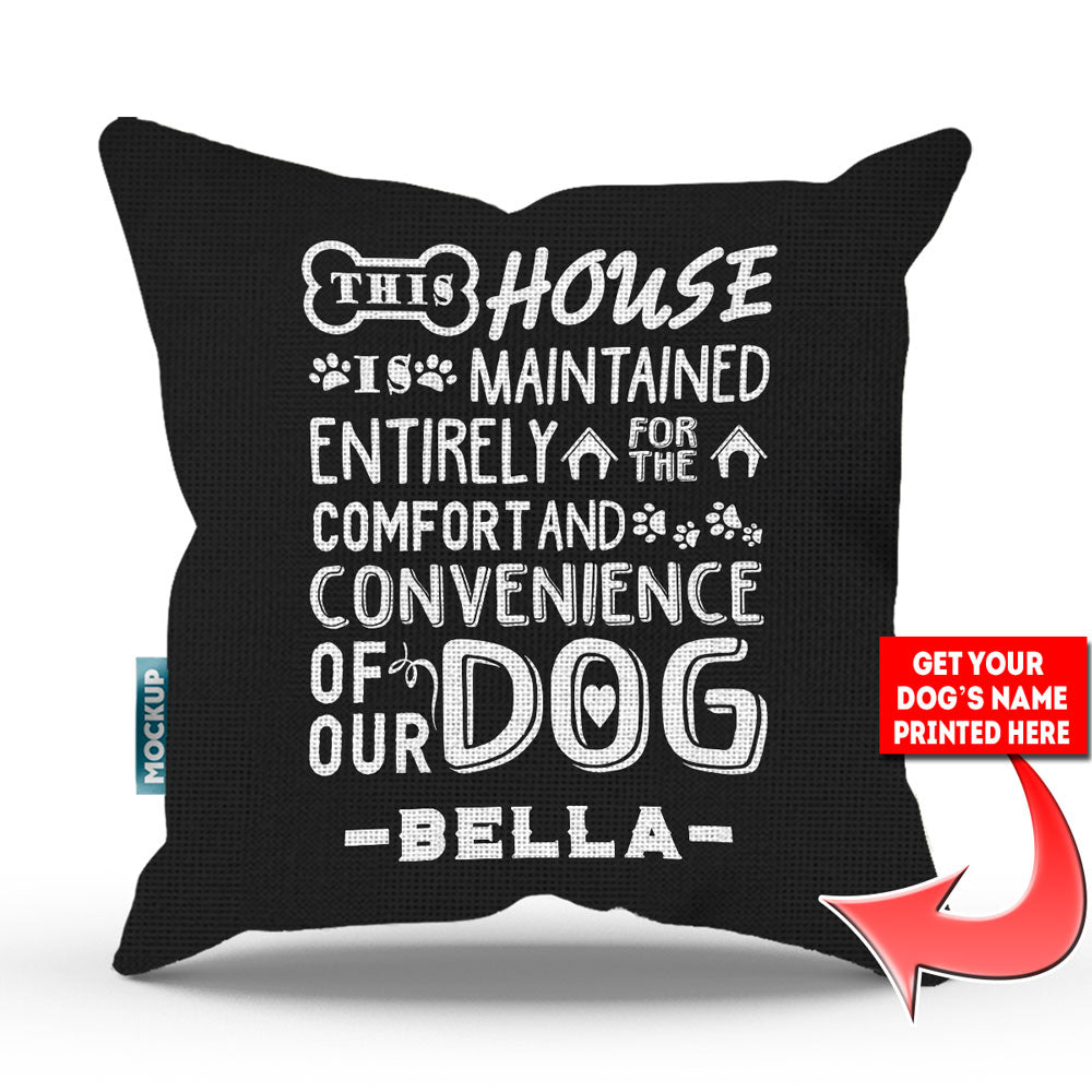 "Personalized This House is Maintained - Throw Pillow Cover - 18"" x 18"""
