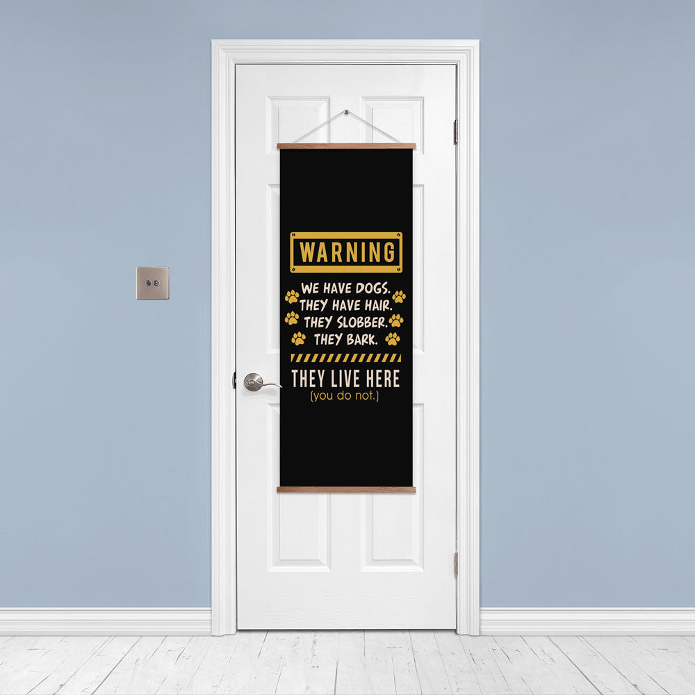 Warning We Have Dogs Door/Wall Banner