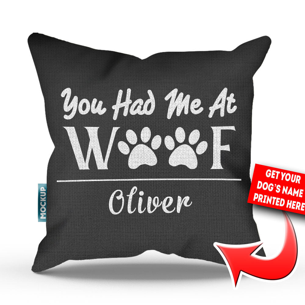 "Personalized You Had Me At Woof Throw Pillow Cover - 18"" X 18"""