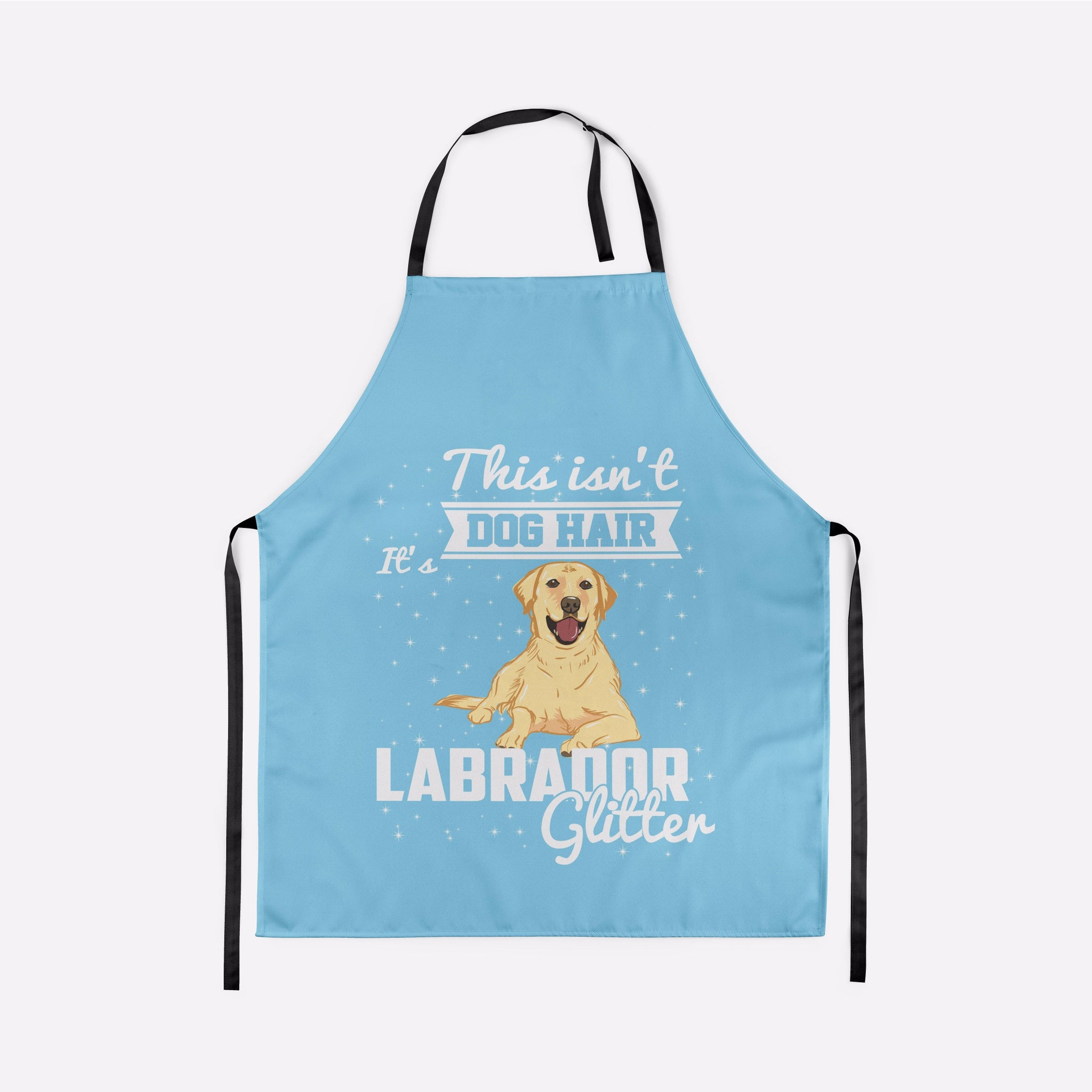 This Isn't Dog Hair It's Labrador Glitter Apron