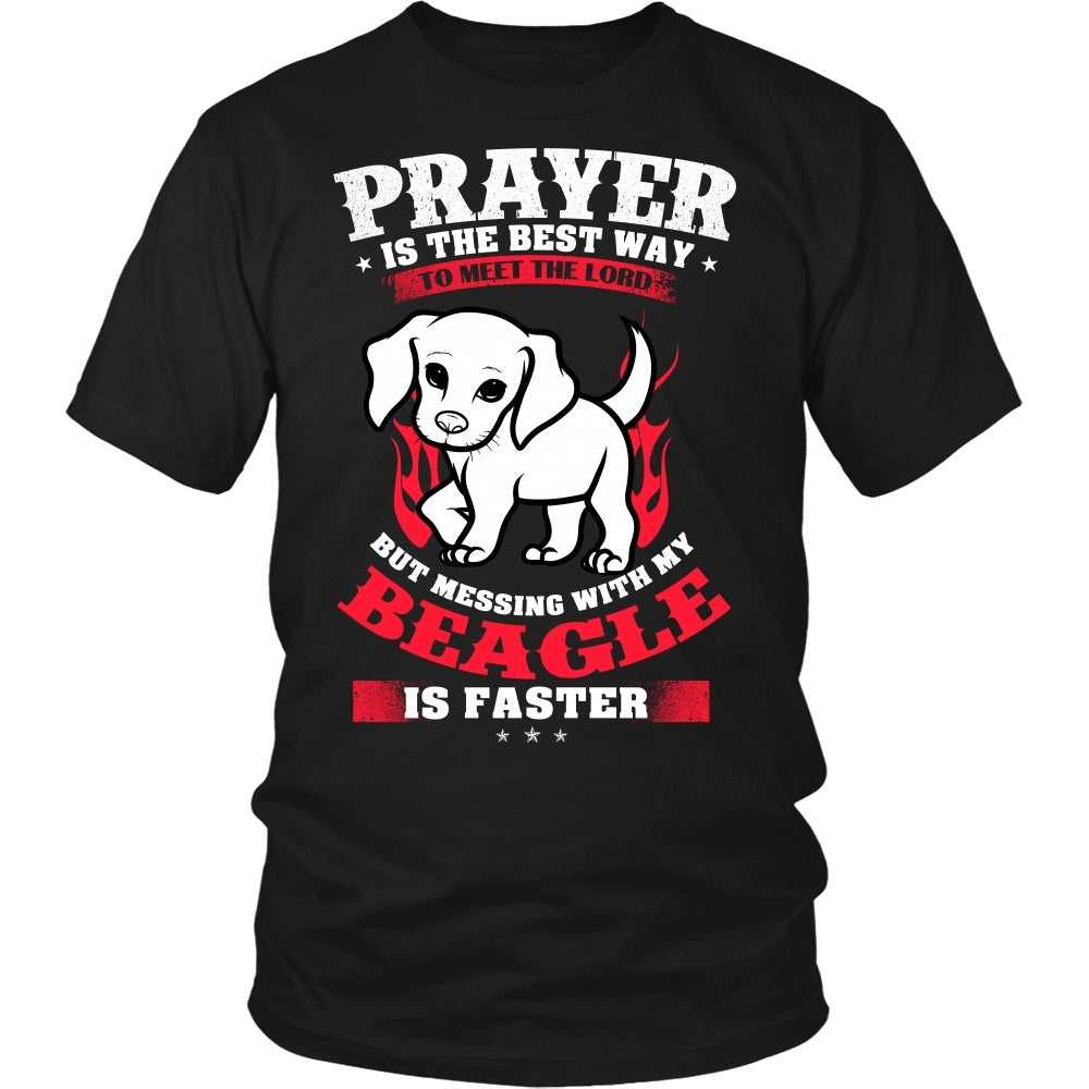 Beagle - Prayer Is The Best Way To Meet The Lord