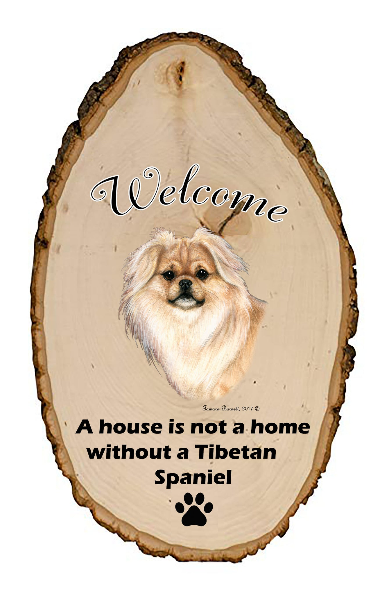 Tibetan Spaniel Welcome Vignette Sign