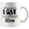Personalized All You Need is Love and a Dog Breed Named 11oz Mug