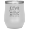 Personalized You Can't Buy Love But You Can Rescue It 12oz Stemless Wine Cup
