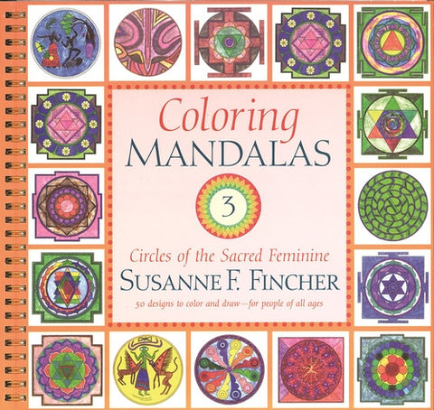 Coloring Mandalas 3 - Isabella: Gifts with Spirit