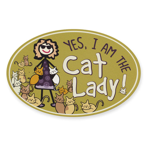 """Yes, I Am the Cat Lady"" Car Magnet"
