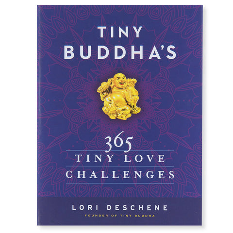 Tiny Buddha's: 365 Tiny Love Challenges - Front - Isabella Catalog