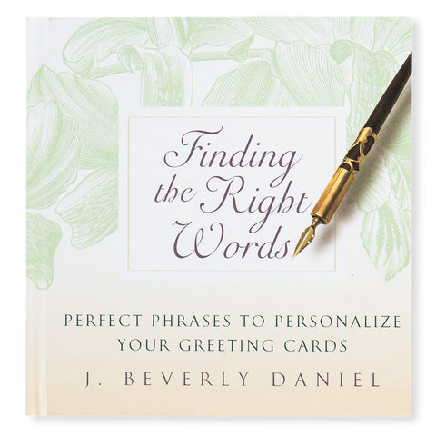 Finding The Right Words: Perfect Phrases to Personalize Your Greeting Cards - Front - Isabella Catalog