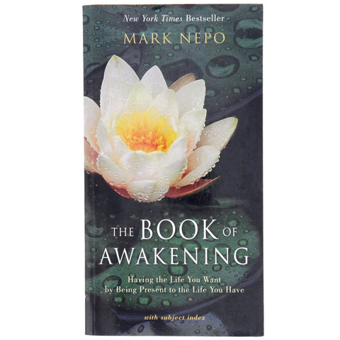 The Book of Awakening: Having the Life You Want by Being Present to the Life You Have - Front - Isabella Catalog