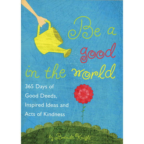 Be a Good in the World - Isabella: Gifts with Spirit