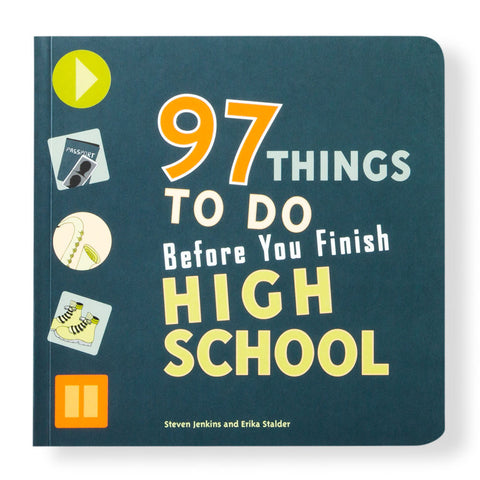 97 Things to Do Before You Finish High School - Chinaberry Books, Toys & Treasures - 1