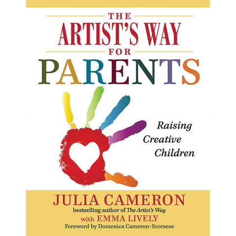The Artist's Way for Parents - Chinaberry Books, Toys & Treasures