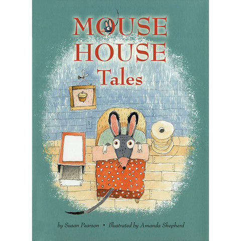 Mouse House Tales - Chinaberry Books, Toys & Treasures