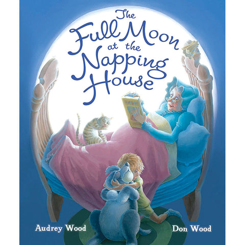The Full Moon at the Napping House - Chinaberry Books, Toys & Treasures