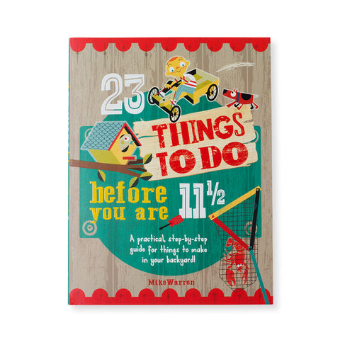 23 Things To Do Before You're 11 1/2 - Chinaberry Books, Toys & Treasures - 1
