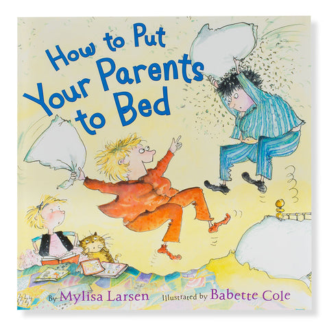 How to Put Your Parents to Bed - Chinaberry Books, Toys & Treasures - 1