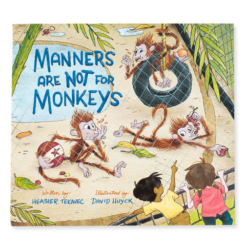 Manners Are Not For Monkeys - Chinaberry Books, Toys & Treasures - 1