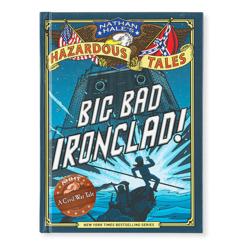 Nathan Hale's Hazardous Tales - Big Bad Ironclad Cover