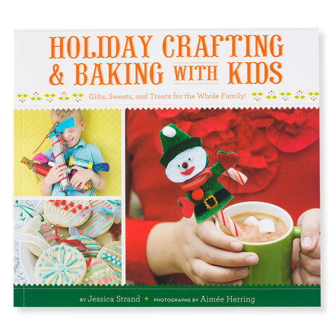 Holiday Crafting & Baking With Kids - Front - Chinaberry