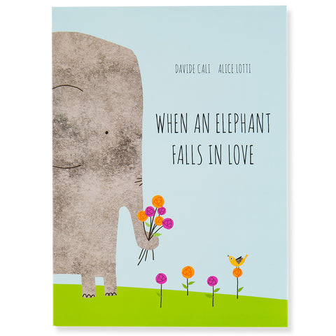 When An Elephant Falls In Love - Front - Chinaberry