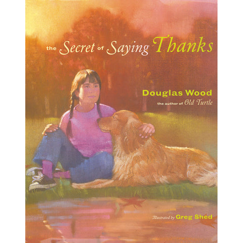 The Secret Of Saying Thanks - Chinaberry Books, Toys & Treasures
