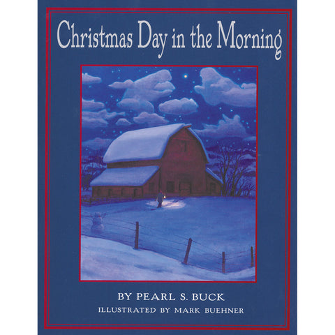 Christmas Day In The Morning - Chinaberry Books, Toys & Treasures
