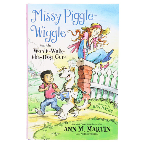 Missy Piggle-Wiggle and the Won't Walk the Dog Cure- Front- Chinaberry