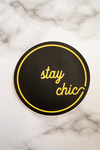 Stay Chic Sticker - Chic Avenue Boutique