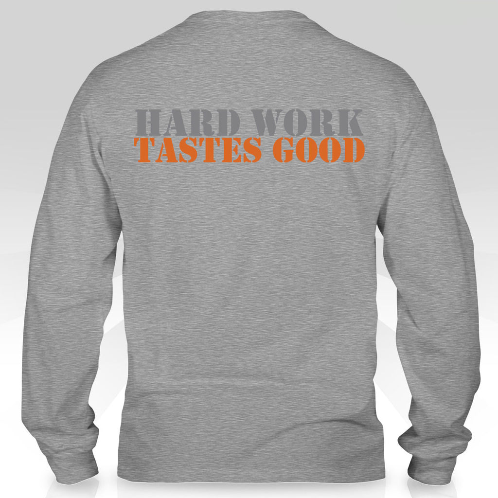 "Long Sleeve Unisex T - Small Logo + ""Hard Work Tastes Good"" on Reverse"