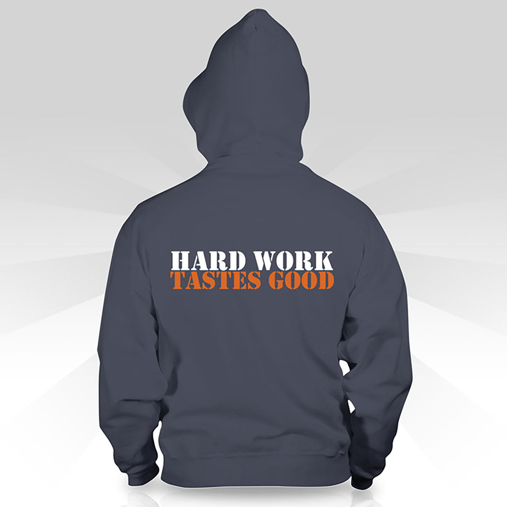 "Zippered Hoodie-  Small Logo + ""Hard Work Tastes Good"" on Reverse"