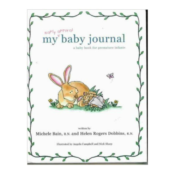 My Early Arrival Baby Journal for Premature Infants