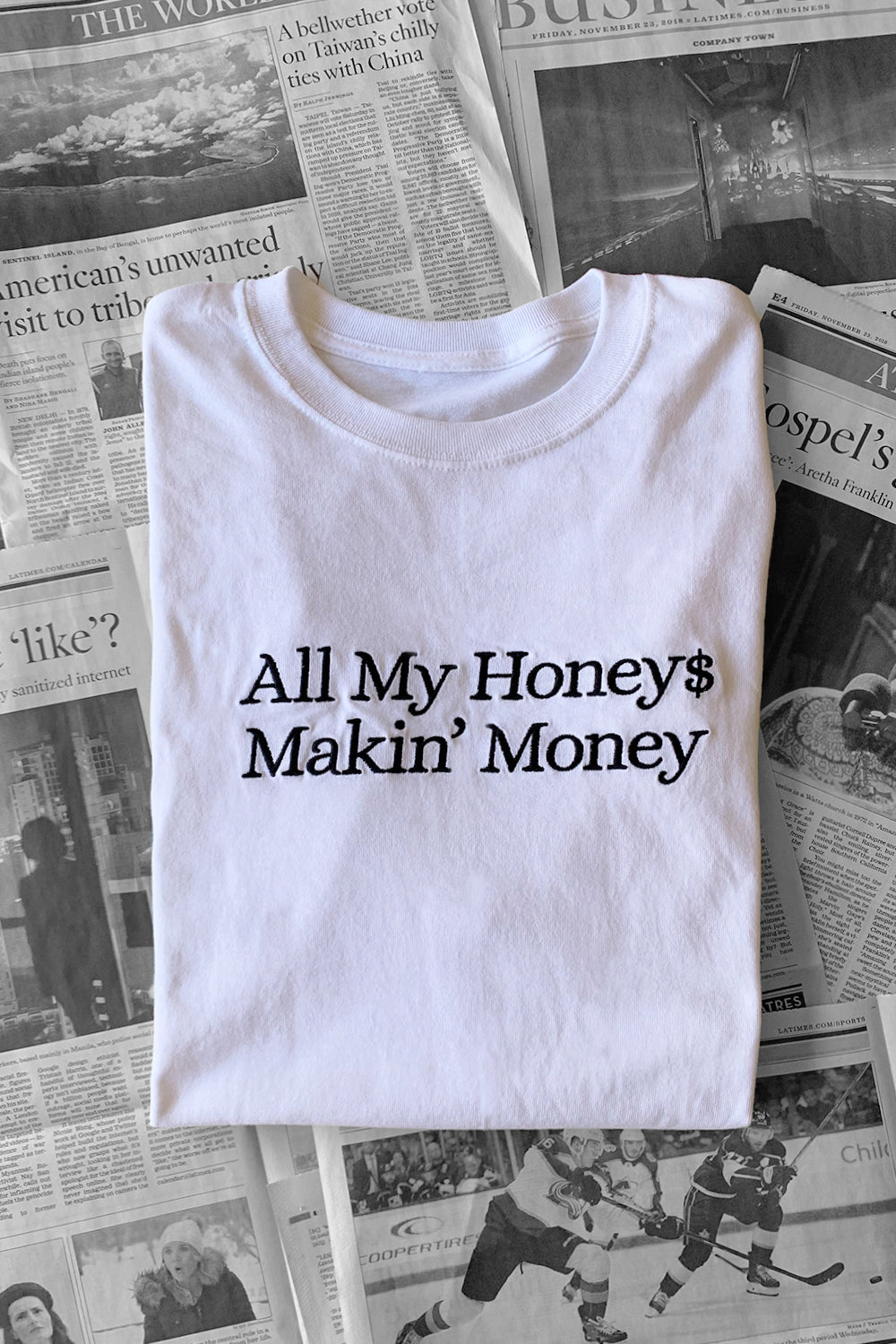 Honey $ Makin Money T-shirt