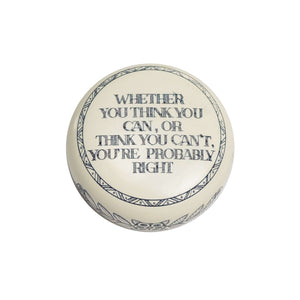 Think You Can - Paperweight