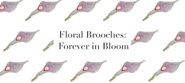 Floral Brooches: Forever in Bloom