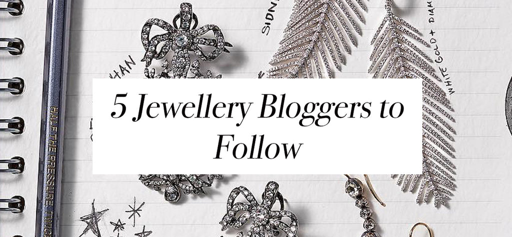 5 top jewellery bloggers