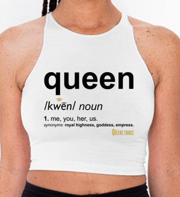 What is your definition of a Queen?